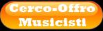 Cerco-Offro Musicisti